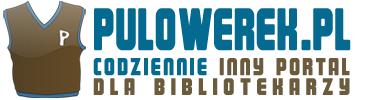 Pulowerek.pl – inny portal dla bibliotekarzy